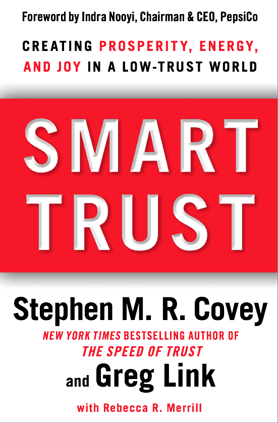 Smart Trust by Dr. Stephen R. Covey